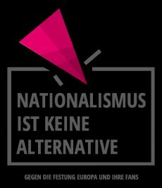 Banner für die Kampagne Nationalismus ist keine Alternative